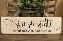"""12"""" Rustic Wood Sign THIS IS US Life Family Welcome Farmho"""