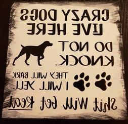 Rustic Wood Sign CRAZY DOGS LIVE HERE Home Decor Farmhouse