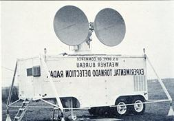 The Weather Bureau's first experimental Doppler Radar unit.